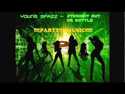 Young Spazz - Straight Out Da Bottle feat Jay Da 3rd(Produced by Pretty Boi Beats)