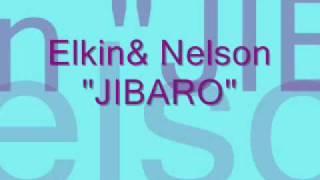 JIBARO  Elkin & Nelson