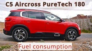Citroen C5 Aircross PureTech 180, fuel consumption