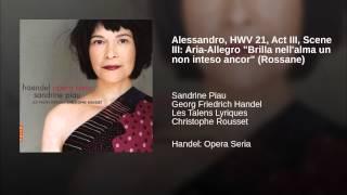 "Alessandro, HWV 21, Act III, Scene III: Aria-Allegro ""Brilla nell"