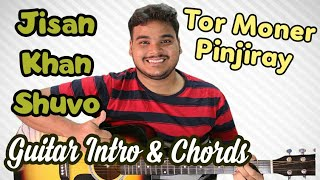 Tor Moner Pinjiray (তোর মনের পিঞ্জিরায় ) | Complete Guitar Lesson | Chords | Tabs | Intro