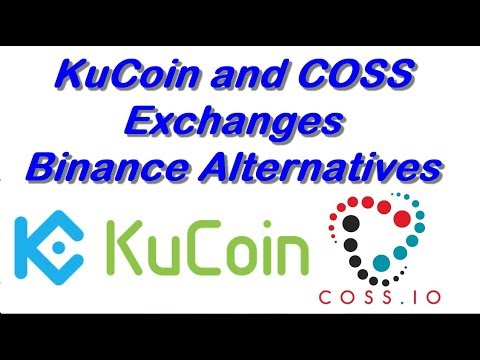 KuCoin Shares and Coss Coin Exchanges:  Binance Alternatives