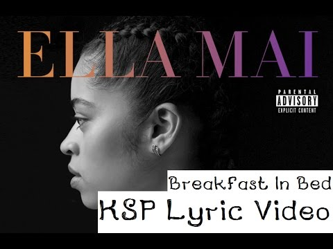 Breakfast In Bed lyrics Ella Mai