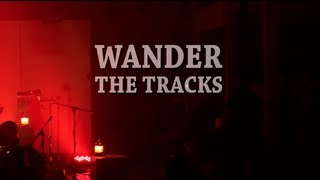 Kim Churchill - 02 - Wander the Tracks - NOMAD Sessions