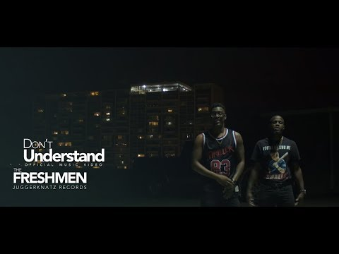 The FreshMen - Don't Understand (Official Music Video)