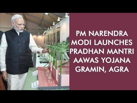 PM Narendra Modi launches Pradhan Mantri Aawas Yojana Gramin, Agra