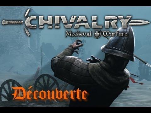 Découverte / Chivalry : Medieval Warfare
