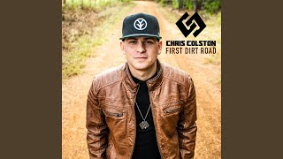 Chris Colston First Dirt Road