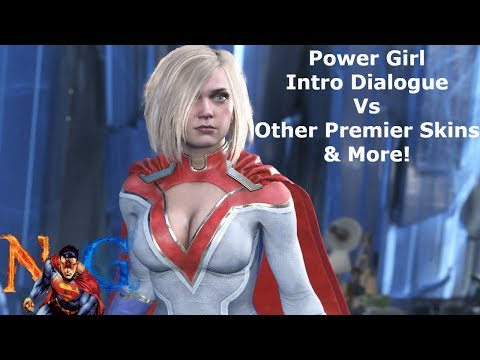 Injustice 2: Power Girl Intro Dialogue Vs Other Premier Skins & More!