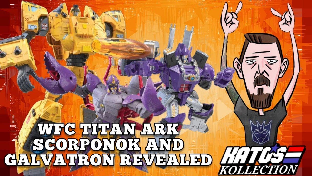 Kato's Kollection: Let's talk! War For Cybertron Autobot Ark, Scorponok, Galvatron Revealed