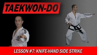 Knife-Hand Side Strike - Taekwon-Do Lesson #7