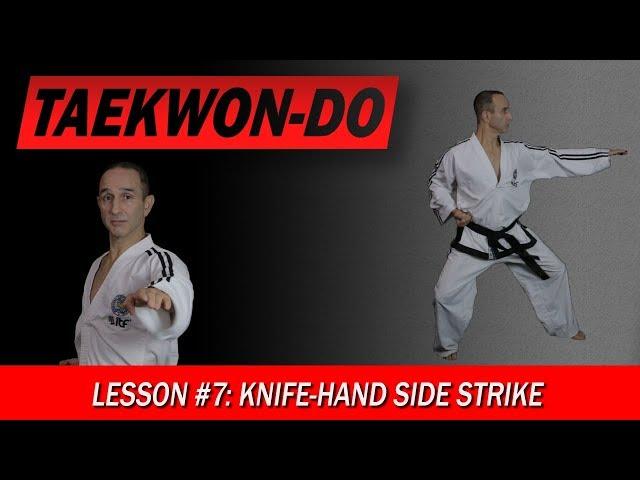 Knife-Hand Side Strike - Taekwon-Do Lesson #7