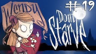 Don't Starve - Wendy #19