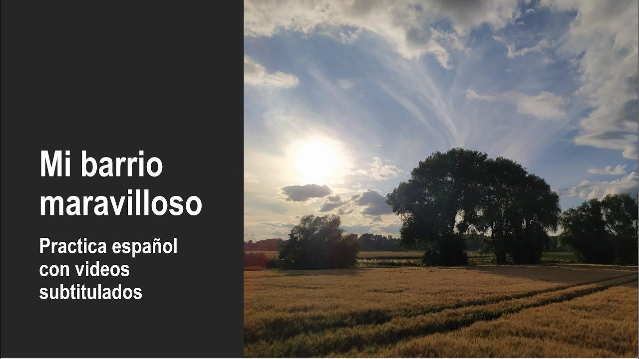 Mejora tu español con videos: Mi barrio maravilloso y una buena manera de mantenerse en forma