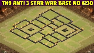 Clash of Clans | Town Hall 9 Anti 3 Star War Base | Layout 230
