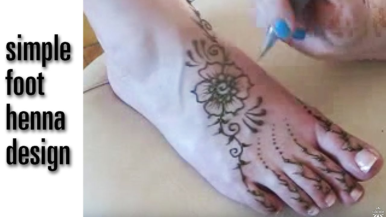 Simple Easy Mehndi Henna Foot Design Flower And Vines Youtube
