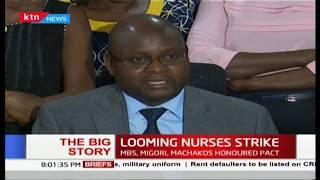 The Big Story: Looming nurses strike