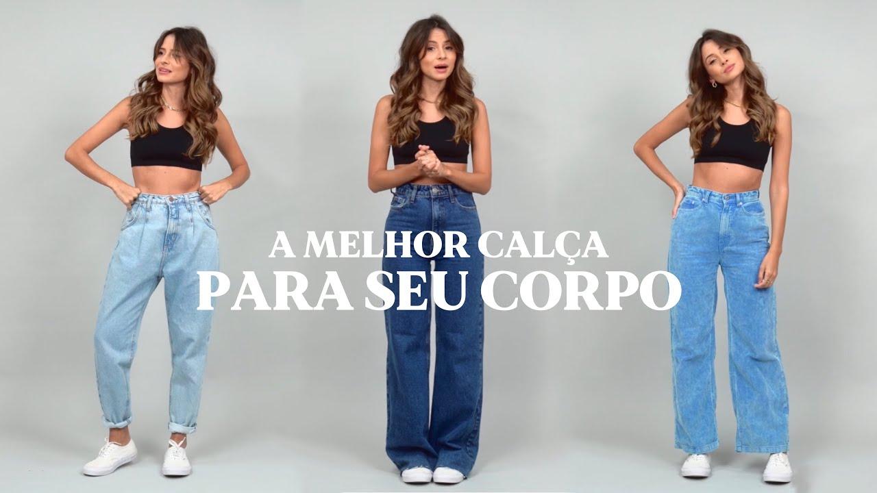 Descubra a melhor modelagem de calça jeans para o seu tipo de corpo - Viihrocha