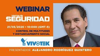 Webinar: Control de Multitudes y Distanciamiento Social