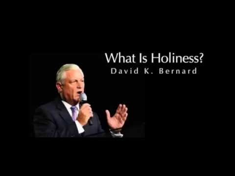 The Theology Of Holiness by David K  Bernard