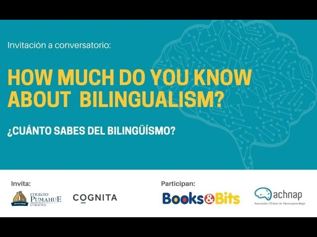 Conversatorio: How much do you know about bilingualism?