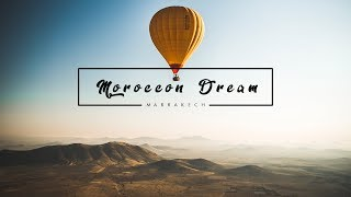 Moroccan Dream - Travel Marrakech with the Panasonic GH5 Sigma 18-35mm 1.8