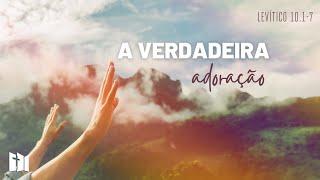 A verdadeira adoração   Sem. Samir Moraes