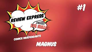 Review Comics Express #1: Magnus