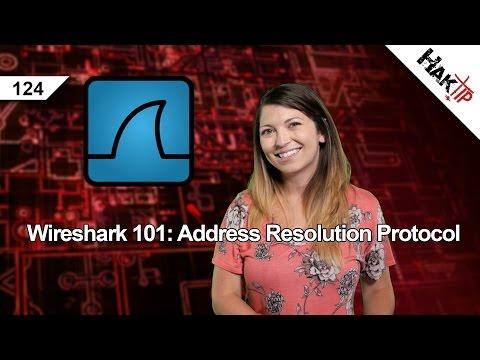 Wireshark 101: Address Resolution Protocol, HakTip 124