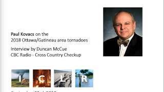 ICLR's Paul Kovacs on the Ottawa/Gatineau tornadoes (Cross Country Checkup - Sept 23, 2018)