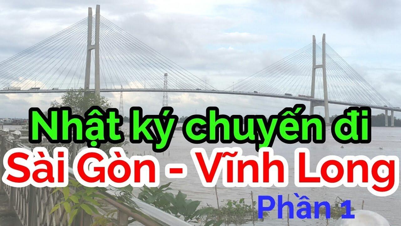 Du lịch Miền Tây #1   Tuyệt vời NHẬT KÝ SÀI GÒN VĨNH LONG   Gia Đình Việt