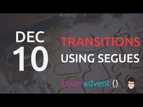 iOS Swift Tutorial: Use Segues for Visual Transitions between View Controllers 10/24 🎄