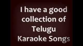 TELUGU KARAOKE SONGS -- ALL KARAOKE SONGS