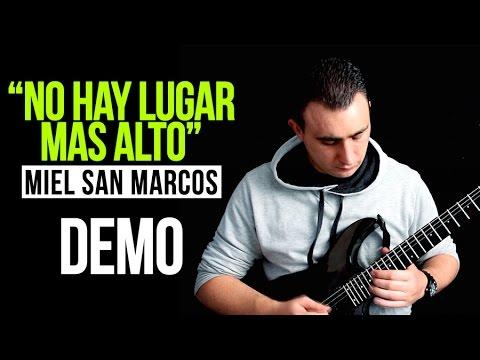 """Aprende a tocar en guitarra """"No hay lugar más alto"""" de Miel San Marcos:"""