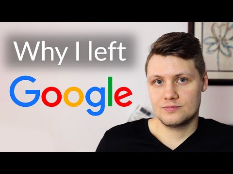 I Left my Job at Google – Here's Why