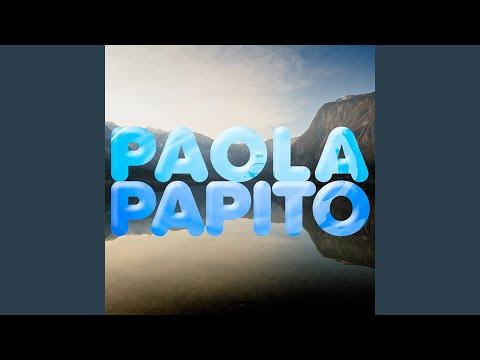 Paola - Papito