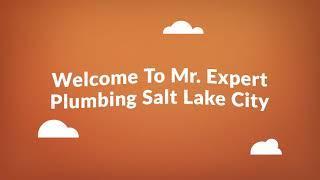 Mr. Expert Plumber in Salt Lake City, Utah