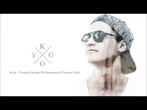 Kygo - Tropical Strings ID ( Instagram ) Yustone Edit