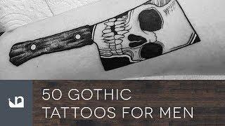 Video 50 Gothic Tattoos For Men download MP3, 3GP, MP4, WEBM, AVI, FLV Juni 2018