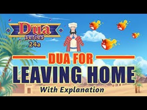 Download Another Dua For when leaving home | Understand & Memorize Duas The Easy Way | 24A