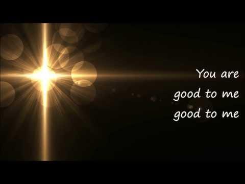 Good To Me by Audrey Assad with Lyrics