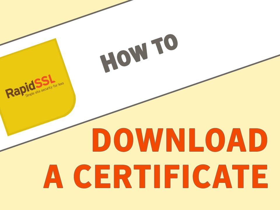 How To Download A Rapidssl Certificate Youtube