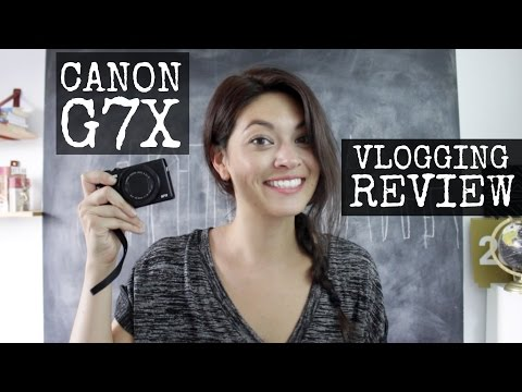 CANON G7X REVIEW FOR VLOGGING