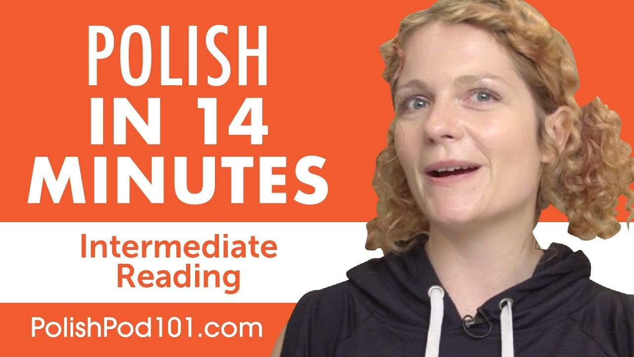 14 Minutes of Polish Reading Comprehension for Intermediate Learners