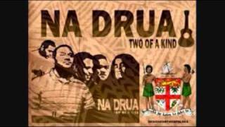 Na Drua - Be Your Man