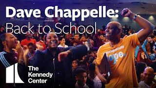 Dave Chappelle: Back to School | The Kennedy Center & Duke Ellington School of the Arts