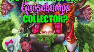 So You Wanna Be A Goosebumps Collector? Listen up!