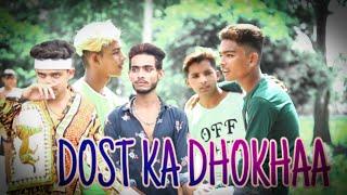 DOST KA DHOKHAA.. Video By AdilRaza ,SaifAli, Mansab And Others Team..