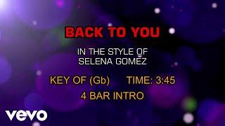Selena Gomez - Back To You (Karaoke)