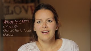 WHAT IS CMT?   LIVING WITH CHARCOT-MARIE-TOOTH DISEASE   LIZZY BUNTON